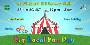 Big Local Fun Day @ Windmill Hill Primary School | Windmill Hill | England | United Kingdom