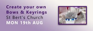 Create your own Bows & Keyrings @ St Bert's Church | Windmill Hill | England | United Kingdom